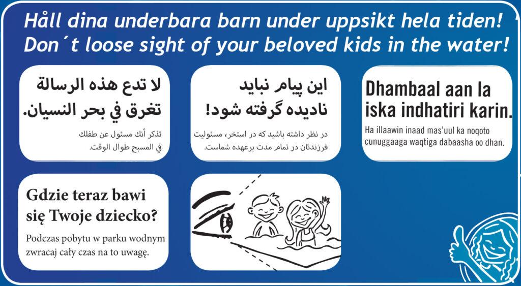Håll dina barn under uppsikt hela tiden.